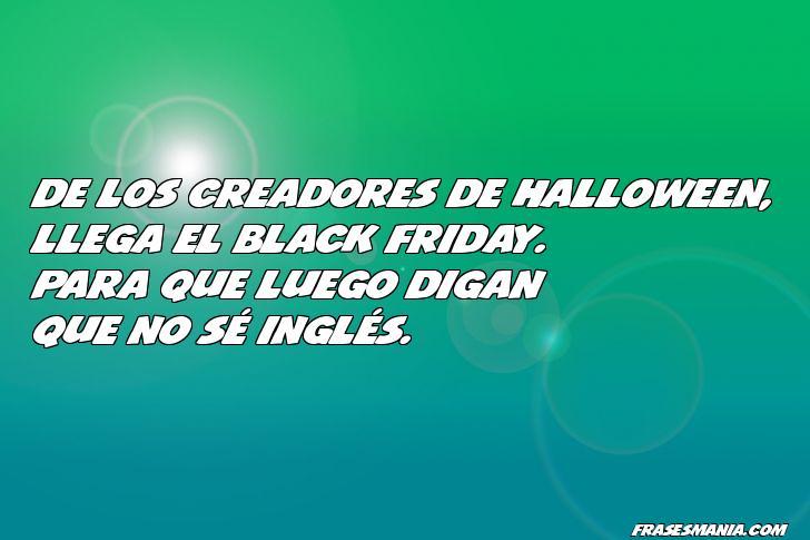 De Los Creadores De Halloween Llega El Frases