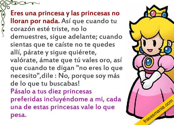 Eres Una Princesa Y Las Princesas No Lloran Frases