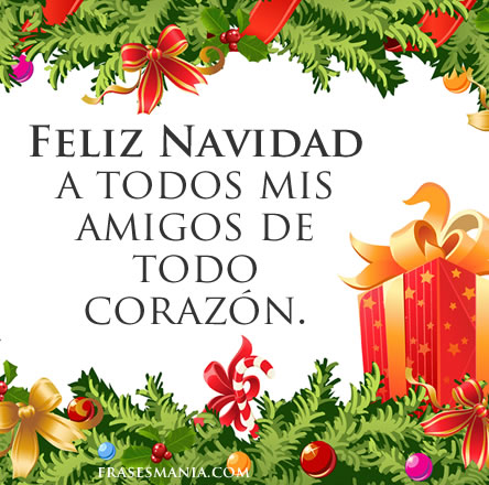 The gallery for feliz navidad amigos - Feliz navidad frases ...