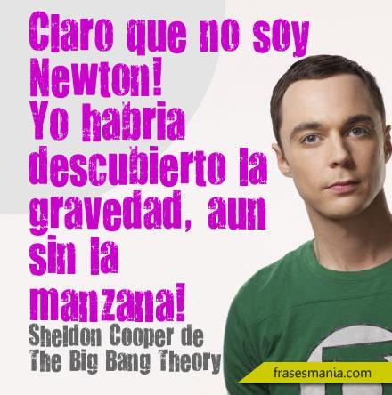 Claro Que No Soy Newton Yo Habría Frases