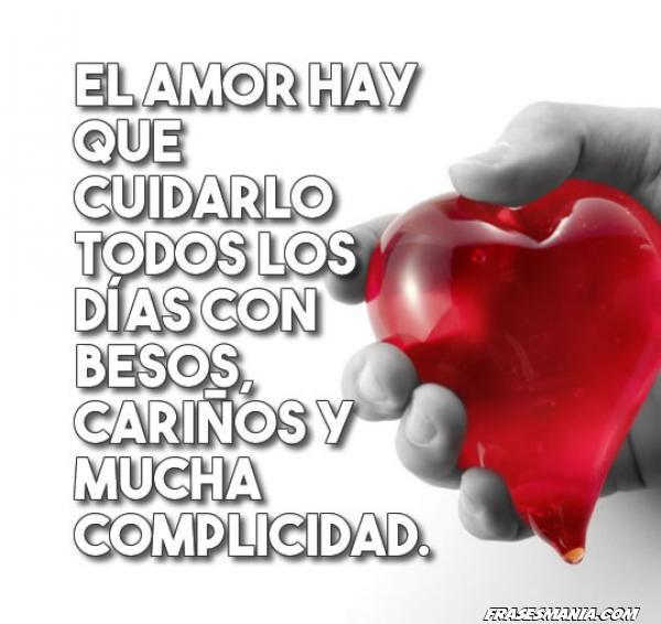 El Amor Hay Que Cuidarlo Todos Los Días Con Frases