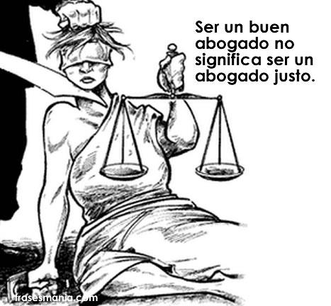 La frase del abogado justo