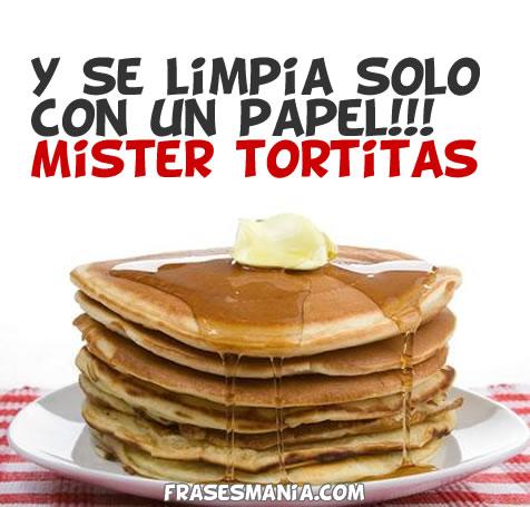 Mister Tortitas